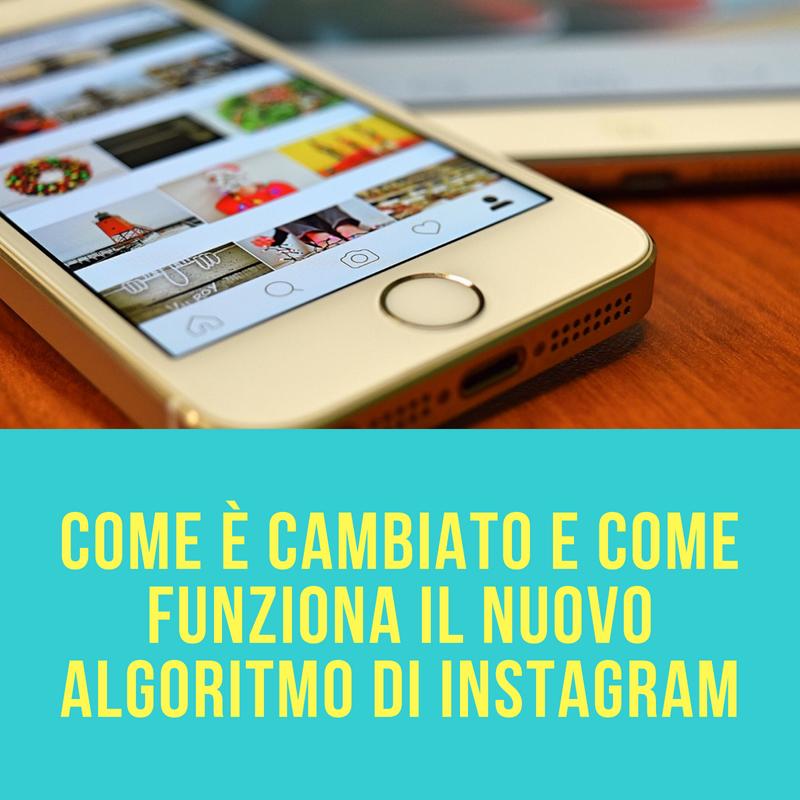 come funziona il nuovo algoritmo di Instagram